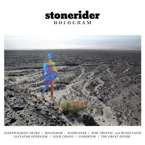 Stonerider - Hologram